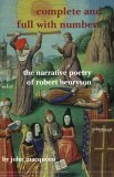 Complete and Full with Numbers: The Narrative Poetry of Robert Henryson