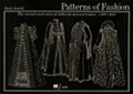 Patterns of Fashion: The Cut and Construction of Clothes for Men and Women c. 1560-1620