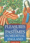 Pleasures and Pastimes in Medieval London