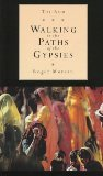 The Rom: Walking in the Paths of the Gypsies
