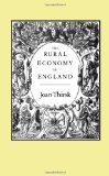 The Rural Economy of England (The Fantastical Folly of Fashion: The English Stocking Knitting Industry, 1500-1700)
